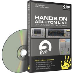 Hands On Ableton Live Vol. 1 - Der umfassende Grundkurs