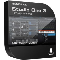 Hands On Studio One 3 Praxistutorial - Die neuen Funktionen von Version 3